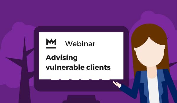 Advising vulnerable clients webinar