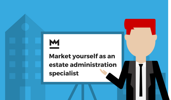 How we can help you market yourself as an estate administration specialist webinar