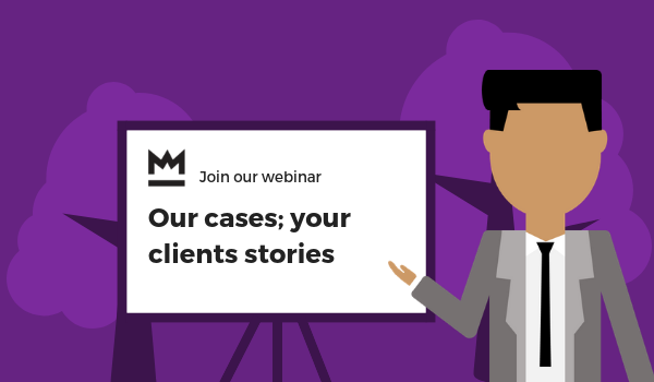 Our cases; your clients stories