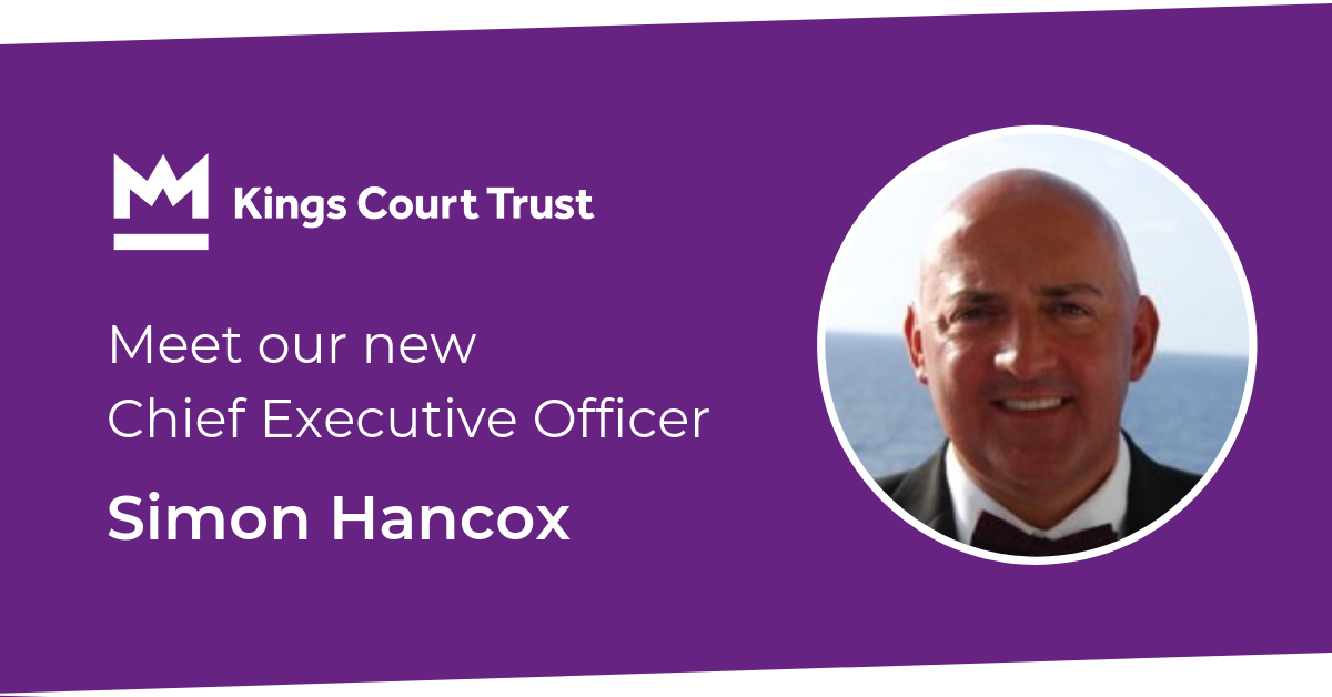Kings Court Trust appoints Simon Hancox as Chief Executive Officer